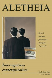 Aletheia n° 25 : Interrogations contemporaines